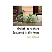 Kiddush or Sabbath Sentiment in the Home