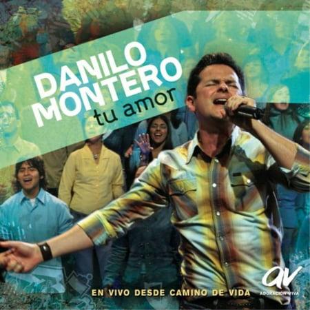 DANILO MONTERO - TU AMOR * (Cantare De Tu Amor Danilo Montero Letra)