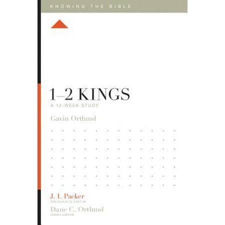 1-2 Kings : A 12-Week Study