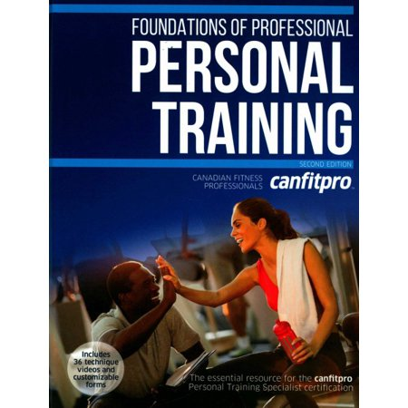 Foundations of Professional Personal Training - 2nd Edition with Web