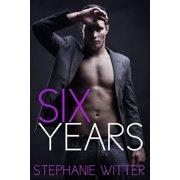 Six Years - eBook