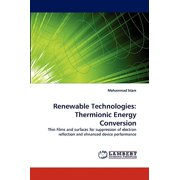 Renewable Technologies : Thermionic Energy Conversion