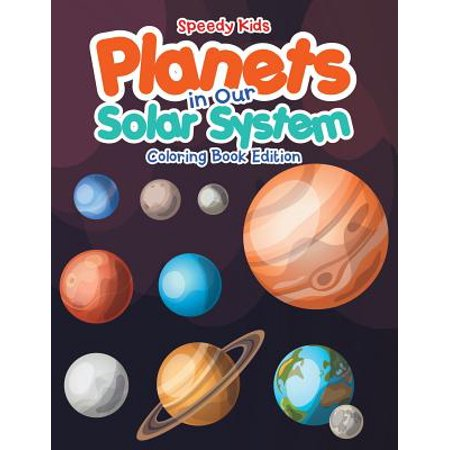 Planets in Our Solar System - Coloring Book - Colors Of The Solar System