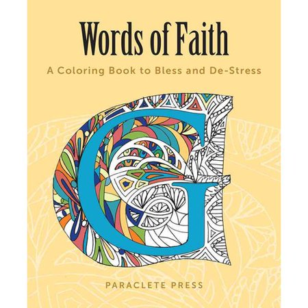 words of faith adult coloring book a coloring book to bless and de stress - Walmart Coloring Books