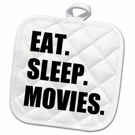 3dRose Eat Sleep Movies - fun gifts for film making makers buffs fans critics - Pot Holder, 8 by 8-inch ()