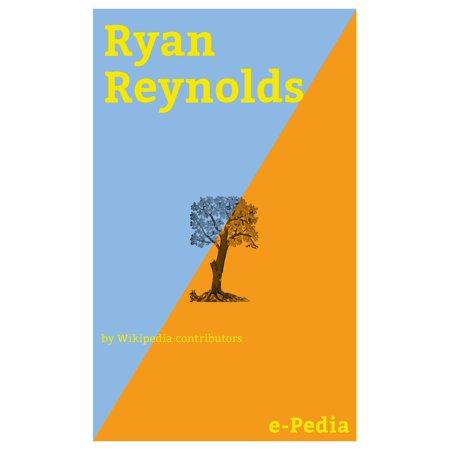 e-Pedia: Ryan Reynolds - eBook - Deadpool Halloween Ryan Reynolds