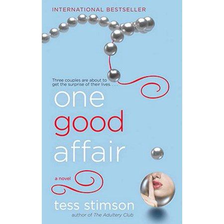One Good Affair - eBook (Love Affair Bringing On Back The Good Times)