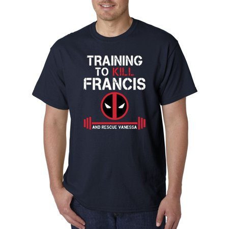 New Way 429 - Unisex T-Shirt Training To Kill Francis Deadpool Marvel Gym