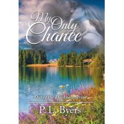 My Only Chance : Out of the Darkness Series