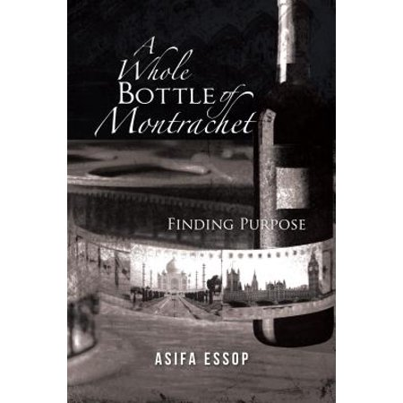 A Whole Bottle of Montrachet - eBook
