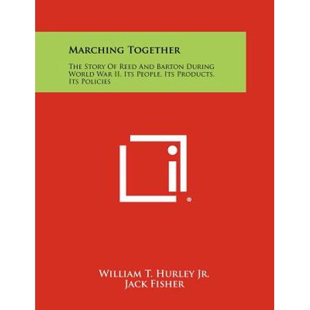 Reed Barton Francis (Marching Together : The Story of Reed and Barton During World War II, Its People, Its Products, Its)