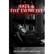 Fate and The Exorcist: An In-depth Interview with William Peter Blatty - eBook