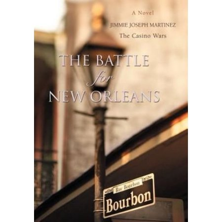 The Battle for New Orleans: The Casino Wars
