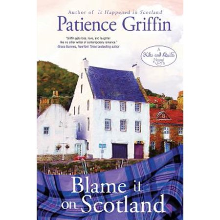 Blame It on Scotland : Kilts and Quilts Book 7