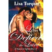 The Lass Defied the Laird (Explosive Highlanders 1) - eBook