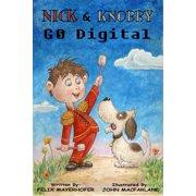 Nick & Knobby Go Digital - eBook