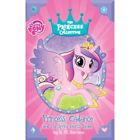 - My Little Pony: Princess Cadance and the Spring Hearts Garden