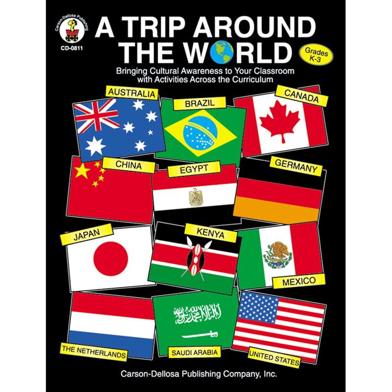 Carson Dellosa A Trip Around the World: Bringing Cultural Awareness to Your Classroom, Grades K-3, Multicolor