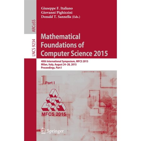 Mathematical Foundations of Computer Science 2015 -