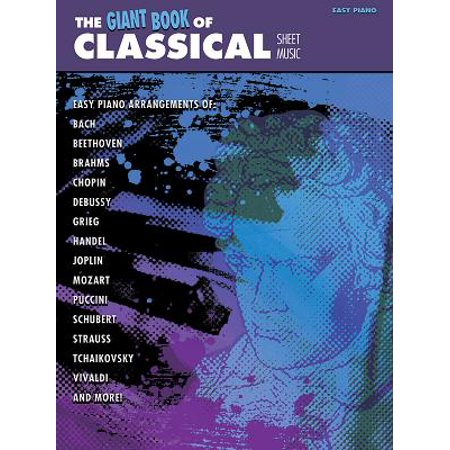 The Giant Book of Classical Piano Sheet Music (Paperback)