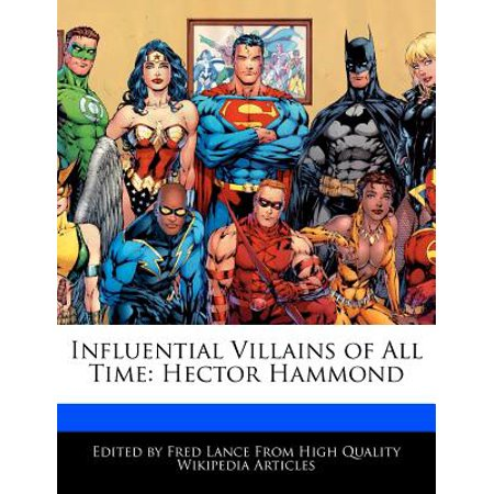 Influential Villains of All Time : Hector Hammond (Hector Hammond)