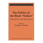 """National Political Science Review,: The Politics of the Black """"Nation"""" (Paperback)"""