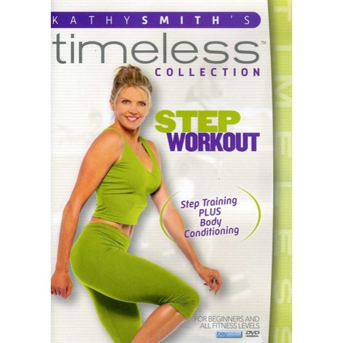 Kathy Smith's Timeless Collection: Step Aerobics Workout by BAYVIEW