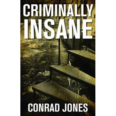 Criminally Insane - eBook (Baltimore State Hospital For The Criminally Insane)