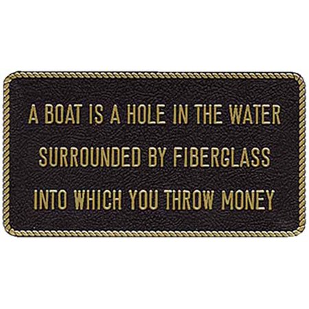 Bernard Engraving FP054  FP054; Fun Plaque A Boat Is-Sign