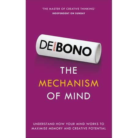 The Mechanism of Mind : Understand How Your Mind Works to Maximise Memory and Creative - Creative Wok