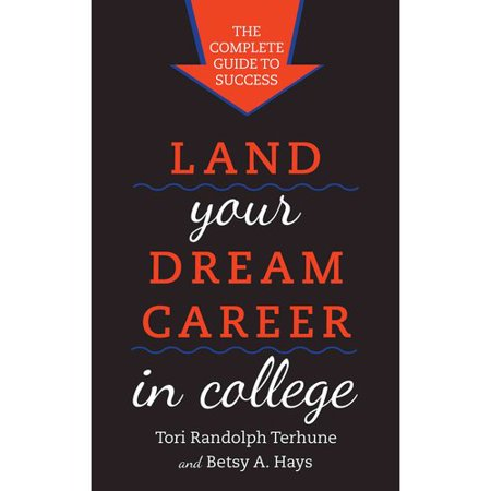 Land Your Dream Career In College  The Complete Guide To Success