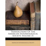 Transactions of the American Entomological Society, Volume 31