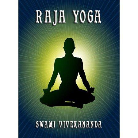 Raja Yoga Ebook Walmart Com