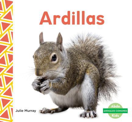 Ardillas (Squirrels)