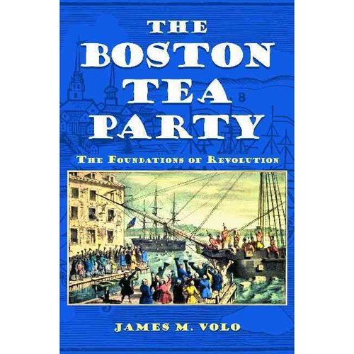 a history of the boston tea party and its effects Boston tea party in the history of north america london: e newberry, 1789 engraving plate opposite p 58 rare book and special collections division.
