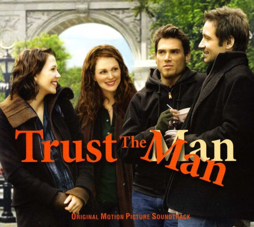 Trust the Man Soundtrack