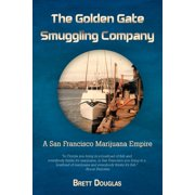 The Golden Gate Smuggling Company (Paperback)