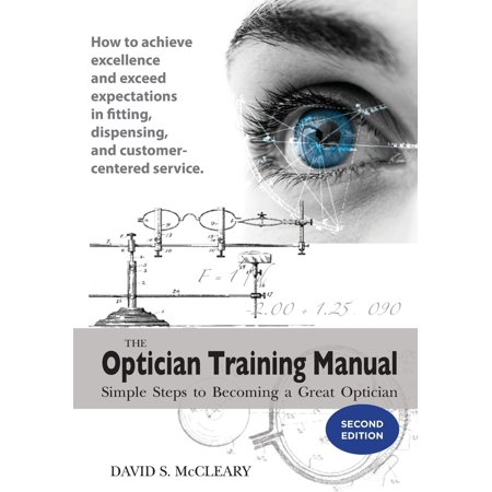 The Optician Training Manual 2nd (Bright Eyes Opticians)