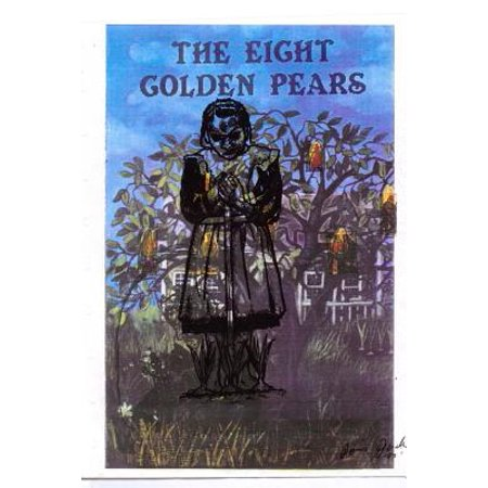 The Eight Golden Pears  Http    Www Amazon Com The Eight Golden Pears Ebook Dp B00cdzyvnw Ref Sr 1 2 Ie Utf8 1379783134 8 2 Do
