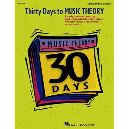 - Thirty Days to Music Theory (Classroom Resource) : Ready-To-Use Lessons and Reproducible Activities