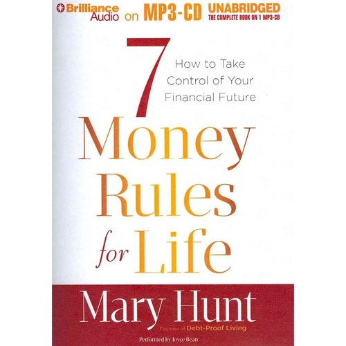 9 Money Rules for Life: How to Take Care of Your Financial Future