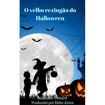 O velho rezingão do Halloween - eBook - Scherzi Per Halloween Dolcetto O Scherzetto