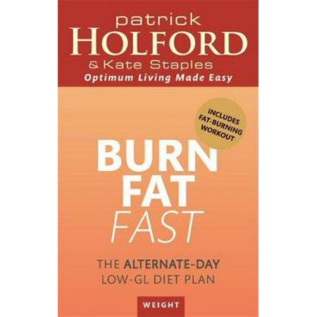 Burn Fat Fast : The alternate-day low-GL diet plan ...
