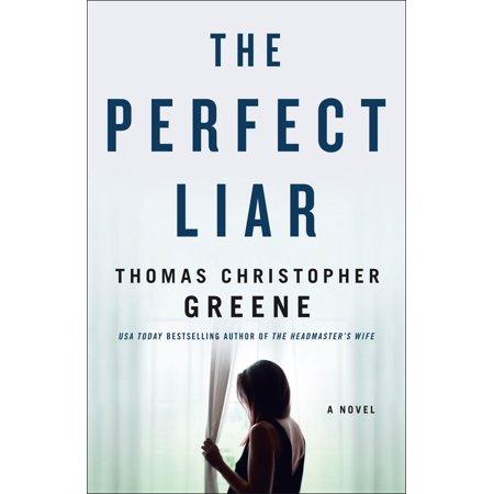 The Perfect Liar : A Novel (Would A Liar Bring Mini Mounds Bars)