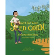 Don't eat your seed corn! - eBook