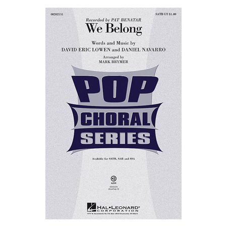 Hal Leonard We Belong SAB by Pat Benatar Arranged by Mark - Pat Benatar Costumes