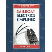 Sailboat Electrical Systems: Improvement, Wiring, and Repair - eBook