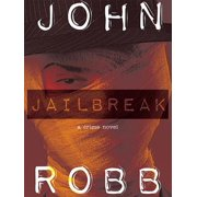 Jailbreak: A Crime Novel - eBook