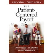 The Patient-Centered Payoff - eBook