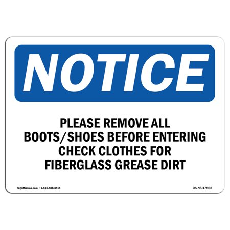 OSHA Notice Sign - Please Remove All Boots Shoes Before Entering | Choose from: Aluminum, Rigid Plastic or Vinyl Label Decal | Protect Your Business, Construction Site |  Made in the